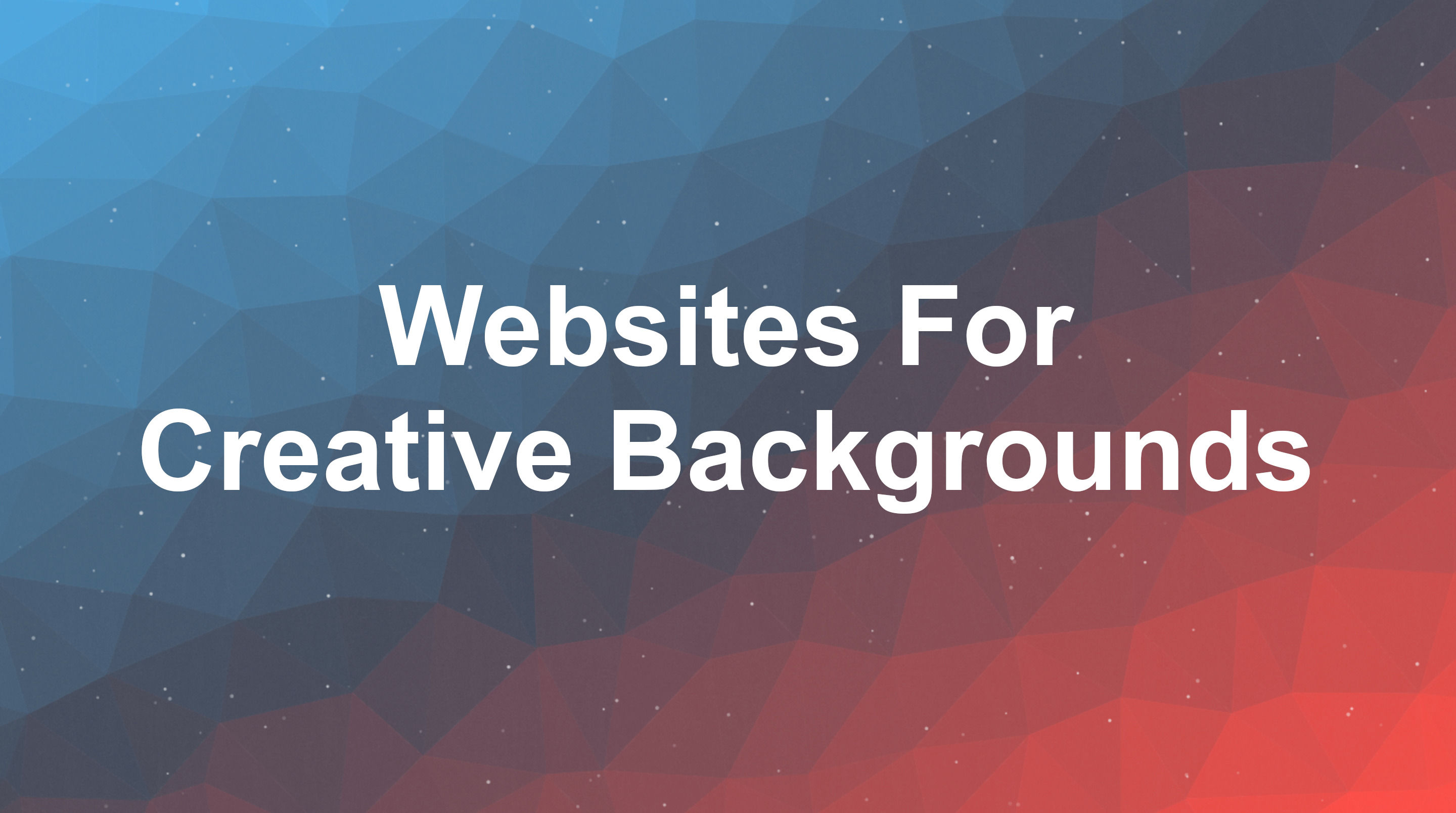 Websites For Creative Backgrounds